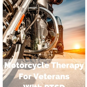 Motorcycle Therapy for Vets With PTSD