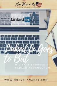 UPDATED: LinkedIn Goes to Bat for Job-Searching Military Spouses; Expands Premium and LinkedIn Learning to Give Us Competitive Edge