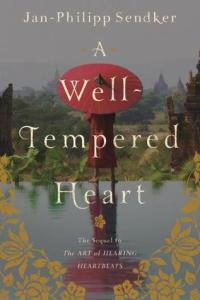 A-Well-Tempered-Heart-by-Jan-Philipp-Sendker
