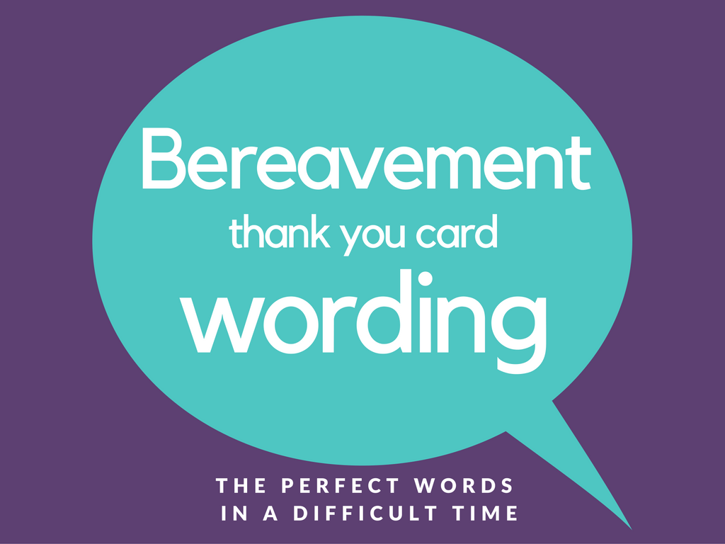 Bereavement Thank You Notes | Lovely Wording Examples