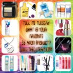 Tell Me Tuesday – Favorite AVON $5 Product
