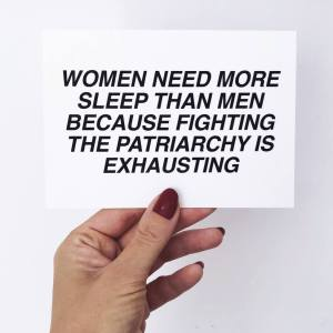 fighting the patriarchy is exhausting postcard