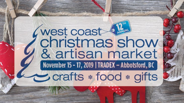 Kick-off Christmas at the West Coast Christmas Show & Artisan Market
