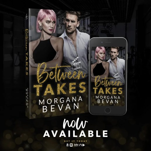 BETWEEN TAKES. Morgana Bevan. Movie Star Hollywood Romance