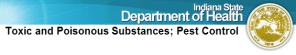 ISDH Toxic and Poisonous Substances; Pest Control