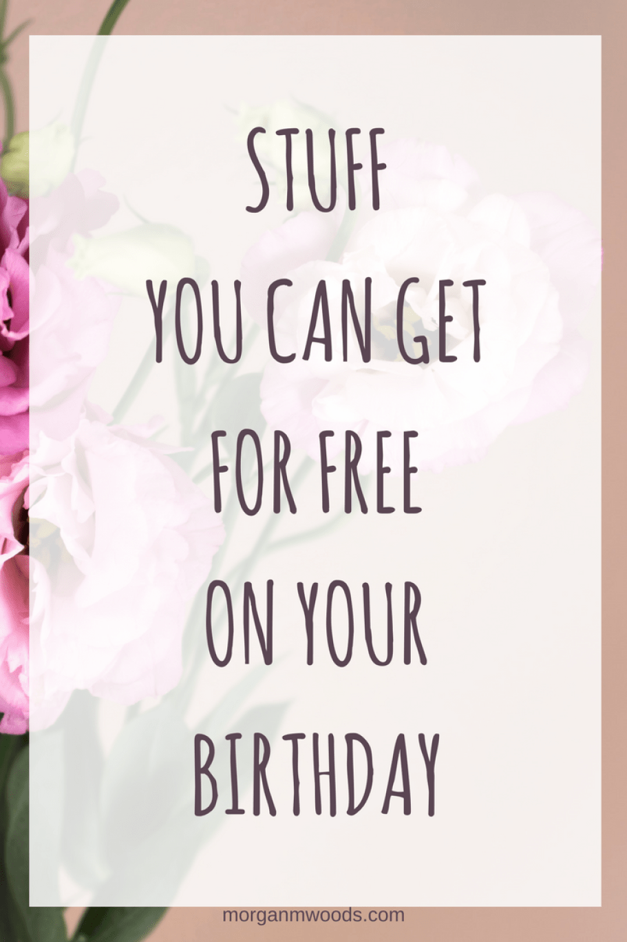 what freebies can i get on my birthday