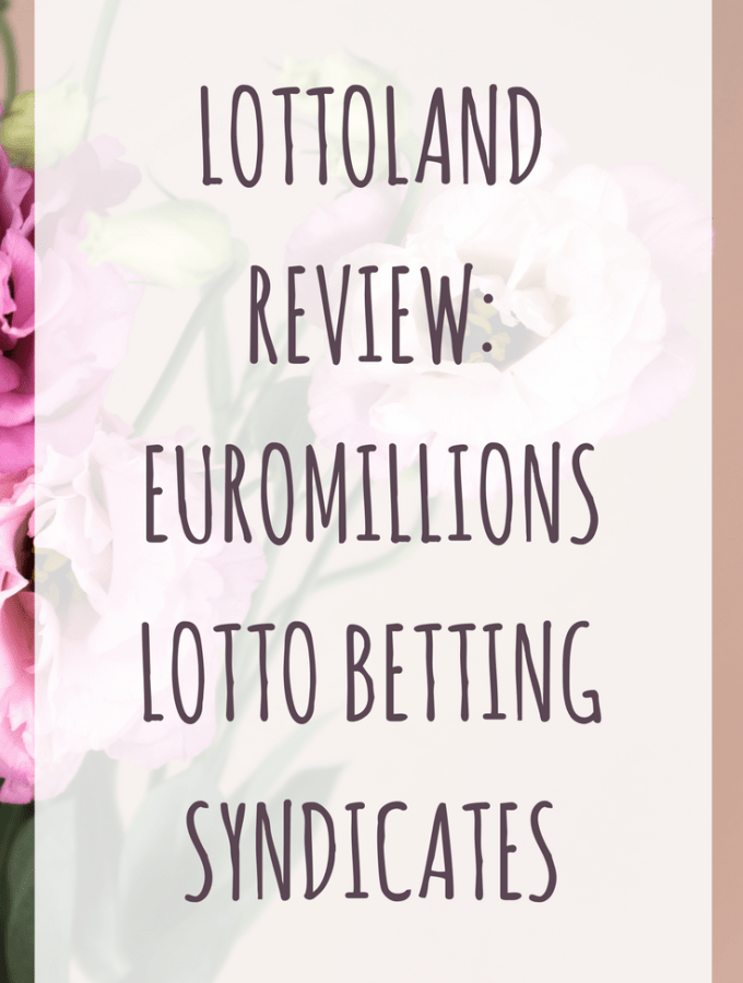 LOTTOLAND REVIEW: EUROMILLIONS LOTTO BETTING SYNDICATES