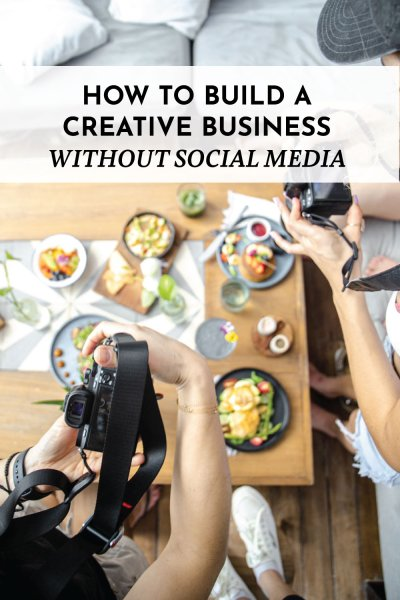 Building a Creative Business Independent of Social Media