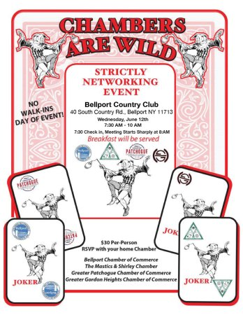 """Chambers Are Wild"" Joint Chamber Networking Meeting @ Bellport Country Club 