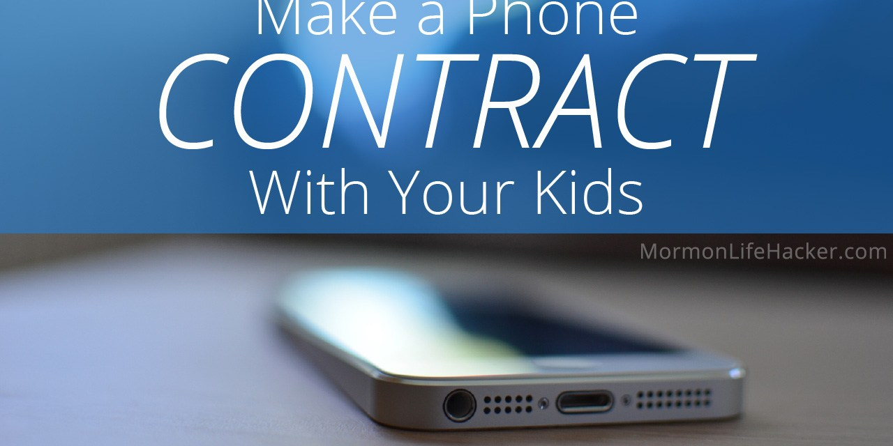Make a Phone Contract with Your Kids