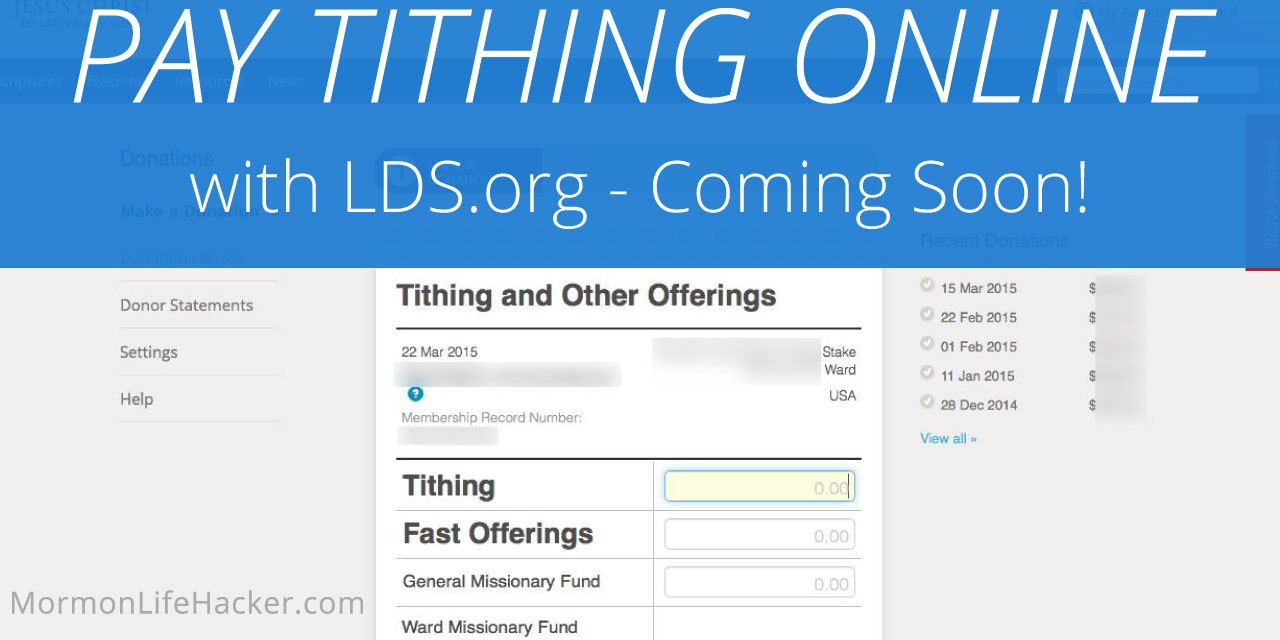 Pay Your Tithing Online with LDS.org – Coming Soon! | Mormon Life Hacker