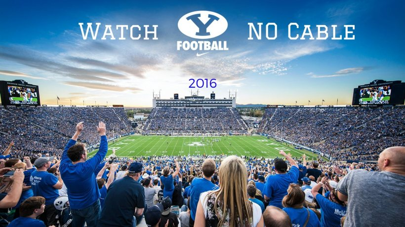 Watch byu football no cable 2016