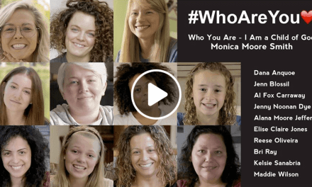 "Monica Moore Smith leads the search for self worth and true beauty in this mash-up of ""Who You Are"" and ""I am a Child of God"""
