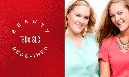 Beauty ReDefined—TEDx SLC hosts the LDS sisters known for body image and body positivity