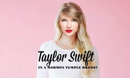 Taylor Swift in a Mormon temple dress?