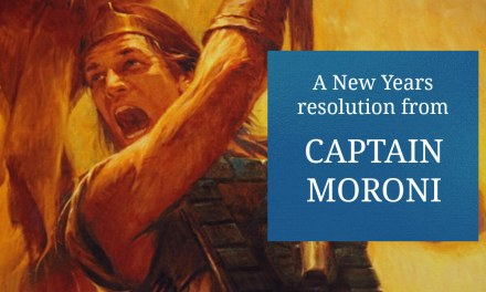 A New Years Resolution from Captain Moroni