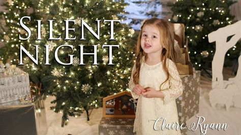 A little 4-year-old Claire singing Silent Night helps to #LightTheWorld for Christmas!