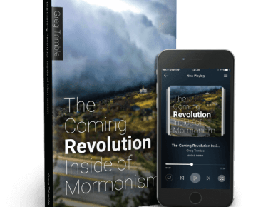 Greg Trimble The Coming Revolution Inside of Mormonism