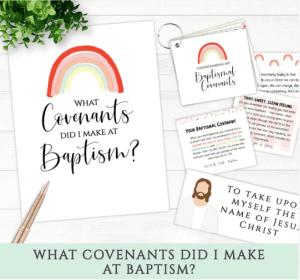 primary baptism what covenants do I make at baptism LDS Mormon