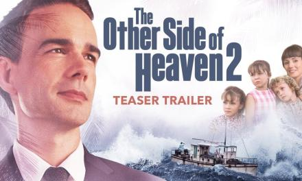 WATCH NOW! The Other Side of Heaven 2 Teaser Trailer!