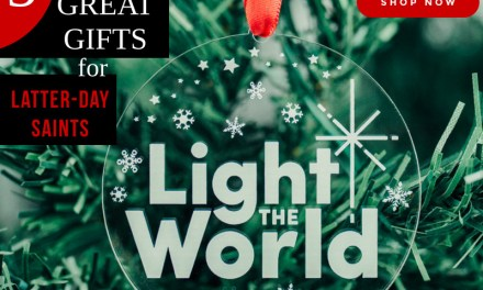 5 Great Christmas Gifts for Latter-Day Saints (that will help #LightTheWorld)
