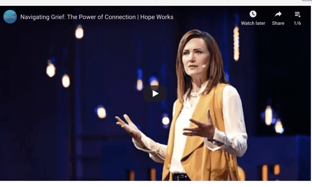 VIDEO: Navigating Grief: The Power of Connection | Hope Works