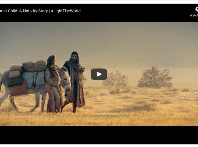 The Christ Child: A Nativity Story | #LightTheWorld #TheChristChild