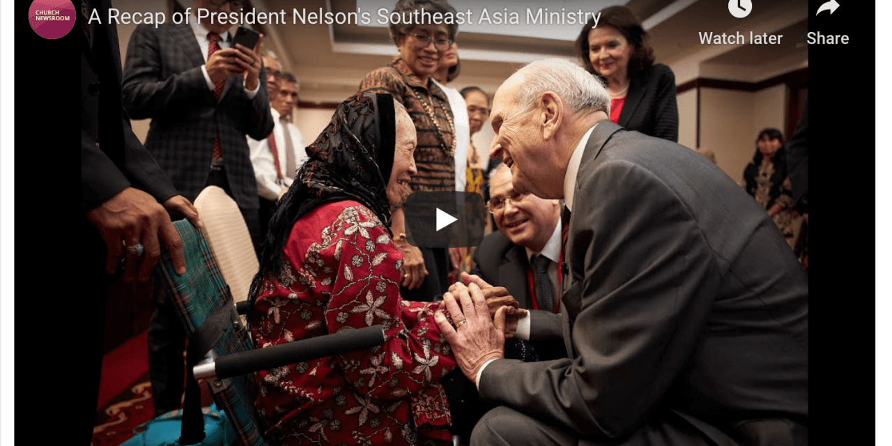 VIDEO: A Recap of President Nelson's Southeast Asia Ministry