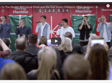 Joy To The World | BYU Vocal Point and the One Voice Children's Choir perform | #LightTheWorld LDS Mormon Giving Machines Orem Utah