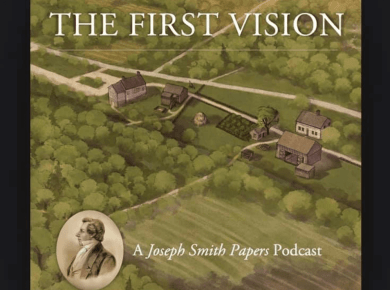 The First Vision: A Joseph Smith Papers Podcast is a six-part miniseries from the Joseph Smith Papers Project that explores the history and legacy of Joseph Smith's first vision. LDS Mormon