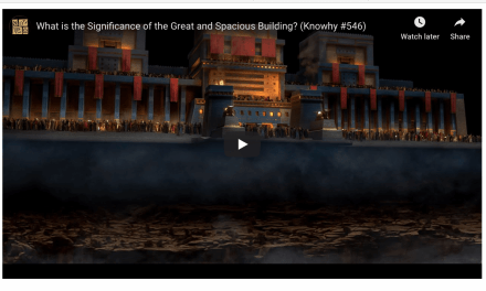 The Significance of the Great and Spacious Building from Lehi's Dream in the Book of Mormon (h/t Book of Mormon Central)