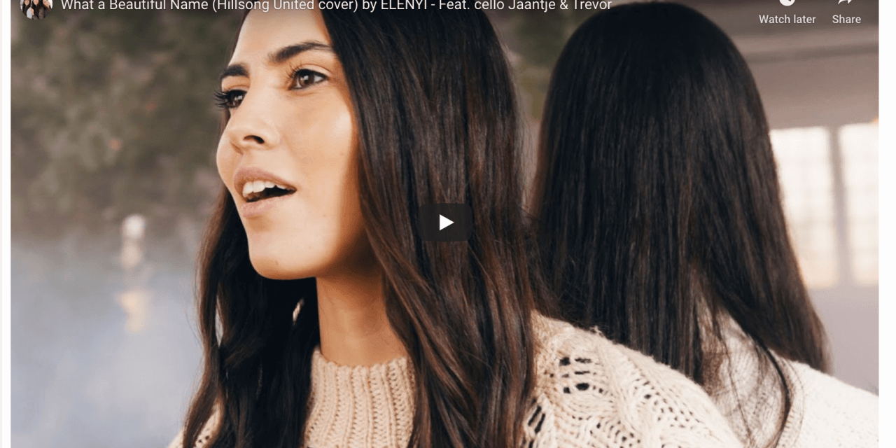 "VIDEO: LDS artists Elenyi sing ""What a Beautiful Name"" (Hillsong United cover) – Feat. cello Jaantje & Trevor"