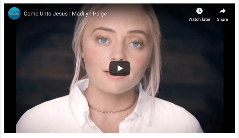 VIDEO: Come Unto Jesus | Madilyn Paige LDS Mormon