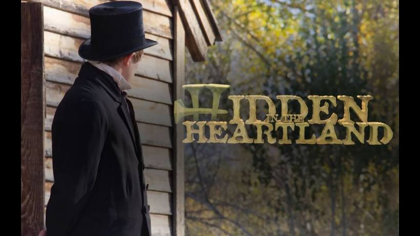 Hidden in the Heartland —Early Latter-day Saint Church History series on Amazon Prime