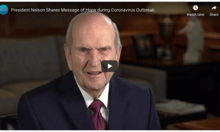 VIDEO: President Nelson Shares Message of Hope during #Coronavirus Outbreak #Covid19