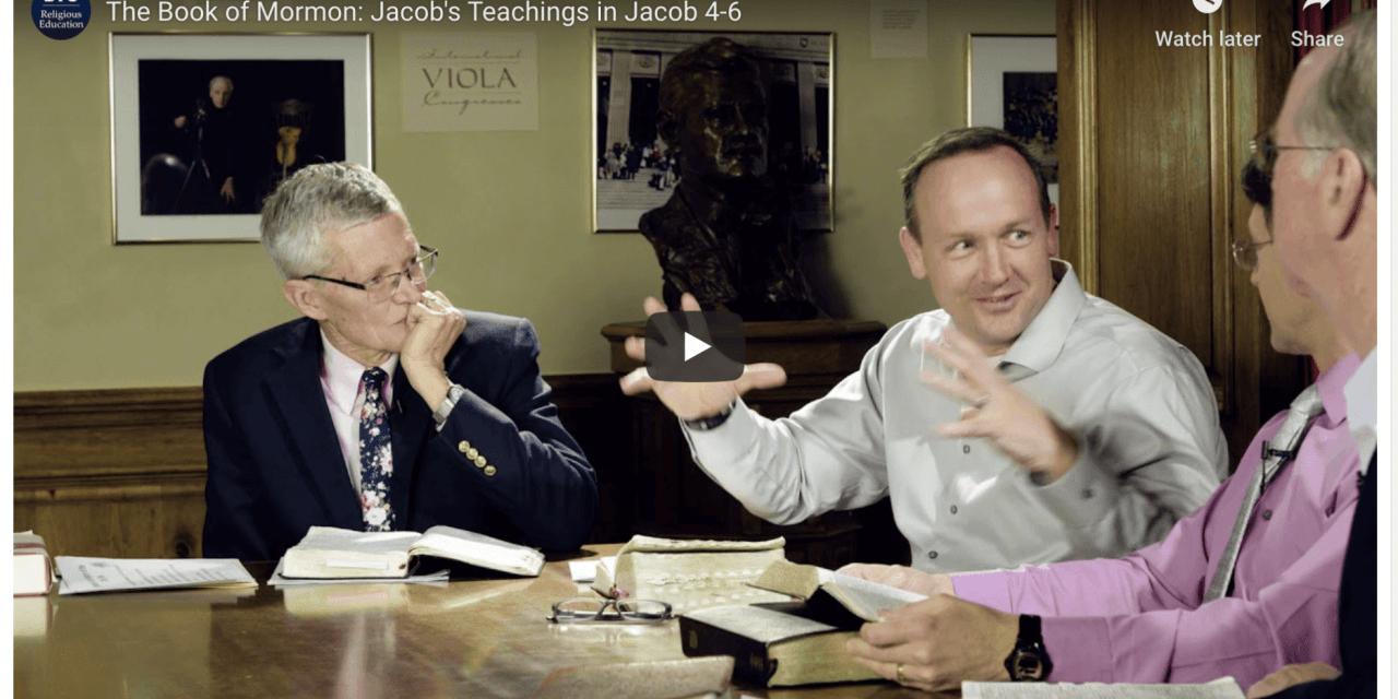 VIDEO: #ComeFollowMe — The Book of Mormon: Jacob's Teachings in Jacob 4-6
