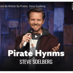 VIDEO: Every Hymn Should Be Written By Pirates (Steve Soelberg on Dry Bar comedy)