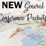 FREE General Conference Packet for LDS Daily (printables, coupons, and more!)
