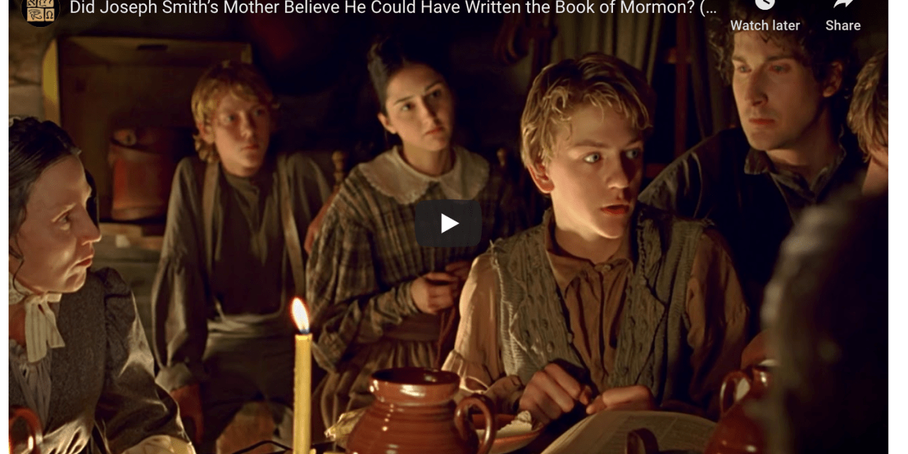 VIDEO: Did Joseph Smith's Mother Believe He Could Have Written the Book of Mormon? (Book of Mormon Central Knowhy #555)
