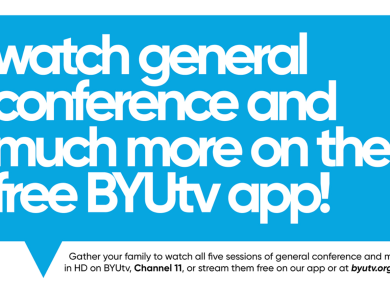 BYUtv Offers Special General Conference Programming