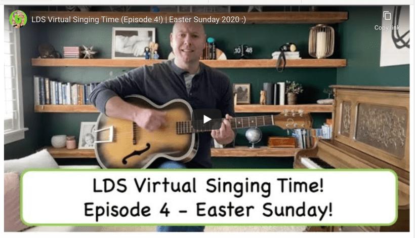LDS Virtual Singing Time (Episode 4!) | Easter Sunday 2020 #HearHim Derek Westra