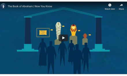 VIDEO: The Book of Abraham | Now You Know