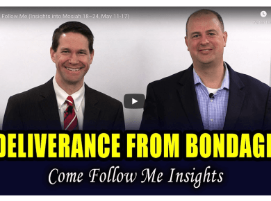 VIDEO: Book of Mormon Central Come Follow Me (Insights into Mosiah 18–24, May 11-17)