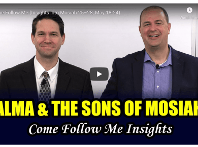 Book of Mormon Central Come Follow Me (Insights into Mosiah 25–28, May 18-24) Taylor Tyler LDS Mormon