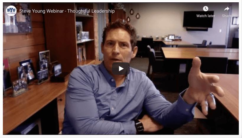 VIDEO: Football great Steve Young webinar on Thoughtful Leadership: BYU Management Society Global Webinar
