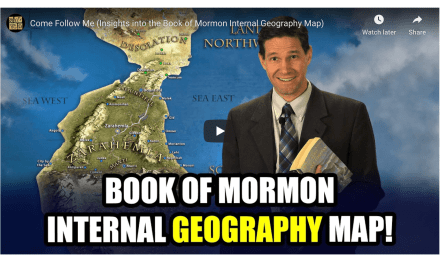 VIDEO: Come Follow Me (Insights into the Book of Mormon Internal Geography Map)