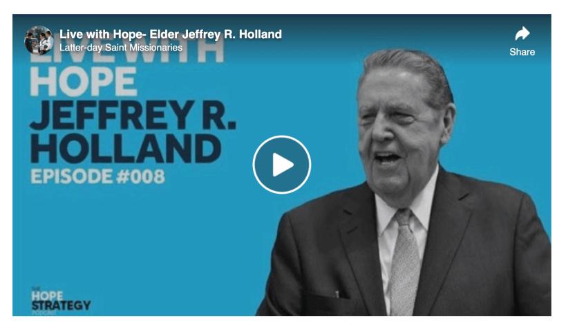 VIDEO: Live with Hope — Elder Jeffrey R. Holland