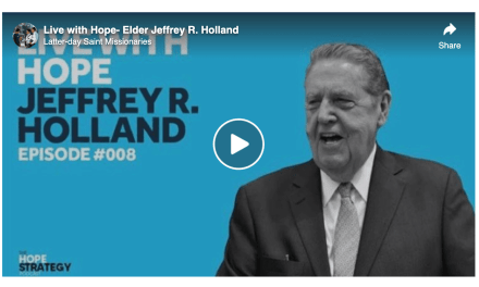 VIDEO: Live with Hope — Elder Jeffrey R. Holland
