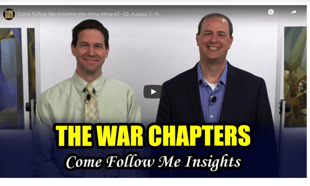 VIDEO: Come Follow Me (Insights into Alma Alma 43–52, August 3–9) with Taylor and Tyler from Book of Mormon Central