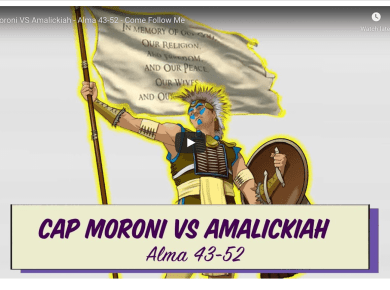 Come Follow Me — Captain Moroni vs. Amalickiah Alma 43-52 Living Scriptures